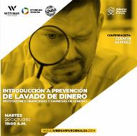 Curso Introducción a la Prevención de Lavado de Dinero para Instituciones Financieras y Empresas en General.